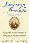 Cover-Bild zu Isaacson, Walter: A Benjamin Franklin Reader (eBook)