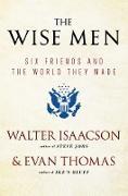 Cover-Bild zu Isaacson, Walter: The Wise Men (eBook)