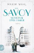 Cover-Bild zu Wahl, Maxim: Das Savoy - Schicksal einer Familie
