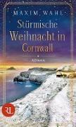 Cover-Bild zu Wahl, Maxim: Stürmische Weihnacht in Cornwall (eBook)