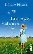 Cover-Bild zu Binkert, Dörthe: Ein, zwei Wolken am Himmel (eBook)