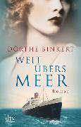 Cover-Bild zu Binkert, Dörthe: Weit übers Meer