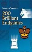 Cover-Bild zu Chernev, Irving: 200 Brilliant Endgames