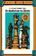 Cover-Bild zu Chernev, Irving: INVITATION TO CHESS