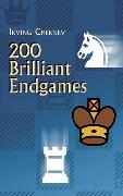 Cover-Bild zu Chernev, Irving: 200 Brilliant Endgames (eBook)