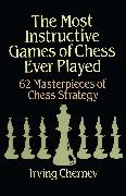 Cover-Bild zu Chernev, Irving: The Most Instructive Games of Chess Ever Played (eBook)