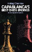 Cover-Bild zu Chernev, Irving: Capablanca's Best Chess Endings (eBook)