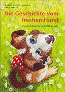 Cover-Bild zu Schmidt-Salomon, Michael: Die Geschichte vom frechen Hund