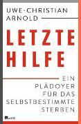 Cover-Bild zu Arnold, Uwe-Christian: Letzte Hilfe