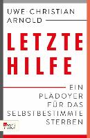 Cover-Bild zu Arnold, Uwe-Christian: Letzte Hilfe (eBook)