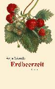 Cover-Bild zu Siouda, Anja: Erdbeerzeit (eBook)
