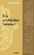 Cover-Bild zu Siouda, Anja: Ein arabischer Sommer (eBook)