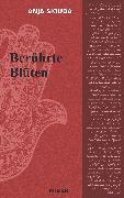 Cover-Bild zu Siouda, Anja: Berührte Blüten (eBook)