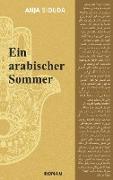 Cover-Bild zu Siouda, Anja: Ein arabischer Sommer