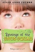 Cover-Bild zu Peters, Julie Anne: Revenge of the Snob Squad (eBook)