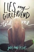 Cover-Bild zu Peters, Julie Anne: Lies My Girlfriend Told Me (eBook)