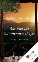 Cover-Bild zu Peters, Julie: Am Fuß des träumenden Berges (eBook)