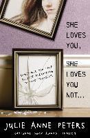 Cover-Bild zu Peters, Julie Anne: She Loves You, She Loves You Not (eBook)