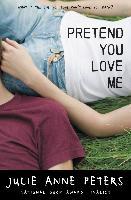 Cover-Bild zu Peters, Julie Anne: Pretend You Love Me (eBook)