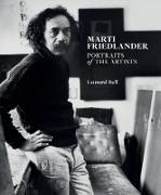 Cover-Bild zu Bell, Leonard: Marti Friedlander: Portraits of the Artists (eBook)