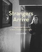Cover-Bild zu Bell Leonard: Strangers Arrive
