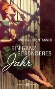 Cover-Bild zu Montasser, Thomas: Ein ganz besonderes Jahr