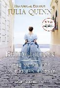 Cover-Bild zu Quinn, Julia: Bridgerton - Wie verführt man einen Lord? (eBook)