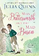 Cover-Bild zu Quinn, Julia: Miss Butterworth and the Mad Baron