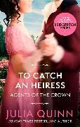 Cover-Bild zu Quinn, Julia: To Catch An Heiress