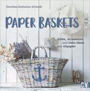 Cover-Bild zu Schmidt, Dorothea: Paper Baskets