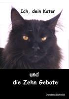 Cover-Bild zu Schmidt, Dorothea: Ich, dein Kater und die zehn Gebote (eBook)
