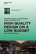 Cover-Bild zu Schmidt, Janine (Hrsg.): High quality design on a low budget (eBook)