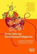 Cover-Bild zu Güther, Dorothea: Erste Hilfe bei Verhaltensauffälligkeiten