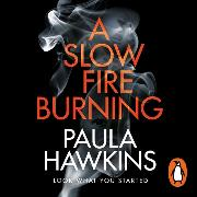 Cover-Bild zu Hawkins, Paula: A Slow Fire Burning