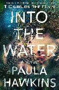Cover-Bild zu Hawkins, Paula: Into the Water