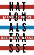 Cover-Bild zu Rudis, Jaroslav: Nationalstraße