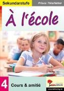 Cover-Bild zu À l'école / Sekundarstufe von Thierfelder, Prisca