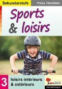 Cover-Bild zu Sports & loisirs / Sekundarstufe (eBook) von Thierfelder, Prisca