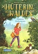 Cover-Bild zu Larch, Mona: Hüterin des Waldes 1: Hannas Geheimnis