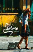 Cover-Bild zu Lenz, Pedro: Die schöne Fanny (eBook)