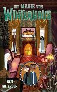 Cover-Bild zu Guterson, Ben: Die Magie von Winterhaus