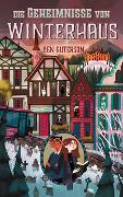 Cover-Bild zu Guterson, Ben: Die Geheimnisse von Winterhaus