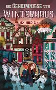 Cover-Bild zu Guterson, Ben: Die Geheimnisse von Winterhaus (eBook)
