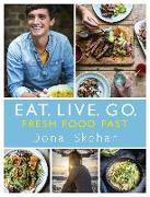 Cover-Bild zu Skehan, Donal: Eat. Live. Go - Fresh Food Fast (eBook)
