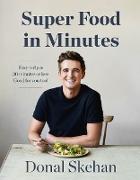Cover-Bild zu Skehan, Donal: Donal's Super Food in Minutes (eBook)