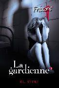 Cover-Bild zu Stine, R. L.: La gardienne 3 (eBook)