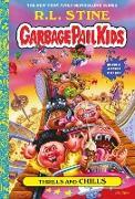 Cover-Bild zu Stine, R. L.: Thrills and Chills (Garbage Pail Kids Book 2) (eBook)