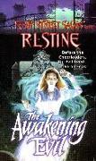 Cover-Bild zu Stine, R. L.: The Awakening Evil (eBook)