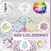 Cover-Bild zu frechverlag: Colorful World - Ruhe & Gelassenheit