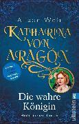 Cover-Bild zu Weir, Alison: Katharina von Aragón (eBook)